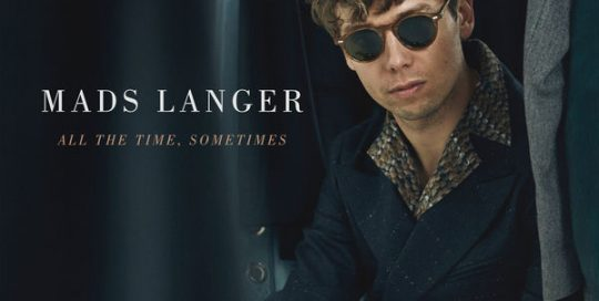 Mads Langer - All the Time, Sometimes EP