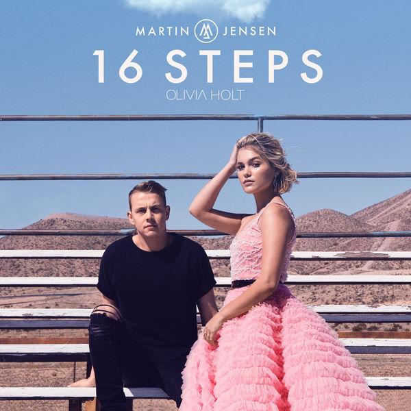 Martin Jensen & Olivia Holt - 16 Steps