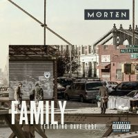 MORTEN - Family (feat. Dave East)