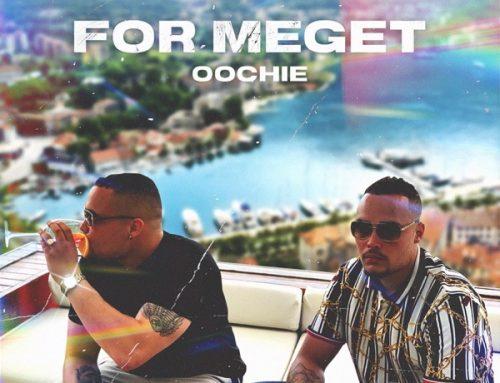 Oochie – For Meget