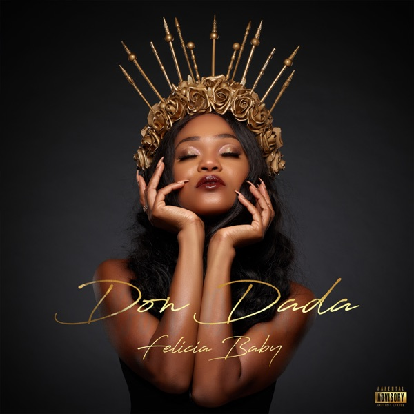Felicia Baby - Don Dada
