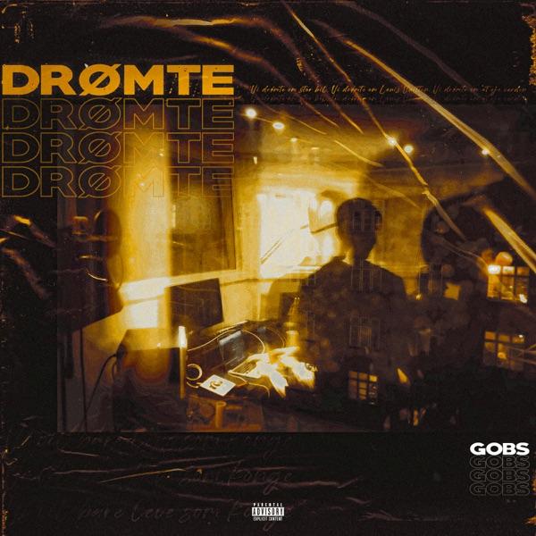 Gobs - Drømte